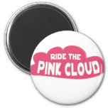 Ride the Pink Cloud Magnet
