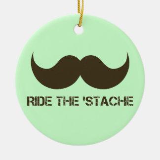 Ride The 'Stache Ceramic Ornament