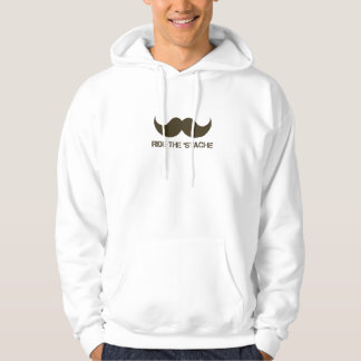 Ride The 'Stache Hoodie