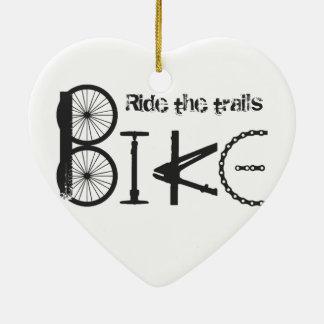 Ride the Trail Bike Graffiti quote Ceramic Ornament