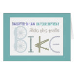 Ride the Trails Biking Daughter-in-law  Birthday Cards