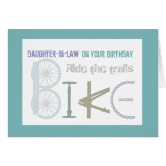 Ride the Trails Biking Daughter-in-law  Birthday Card