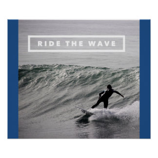 Ride The Wave - Motivational Surfing Video Poster