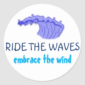 Ride the waves classic round sticker
