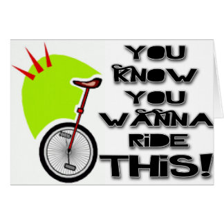 Ride This Unicycle Card