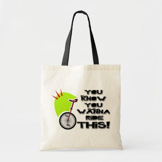Ride This Unicycle Tote Bag