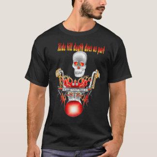 Ride till death does us part T-Shirt