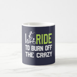 Ride to burn off crazy coffee mug
