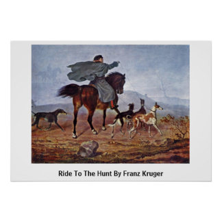 Ride To The Hunt By Franz Kruger Print