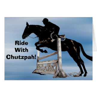 Ride With Chutzpah Greeting Card