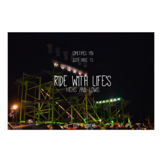 Ride with life's high's and lows poster