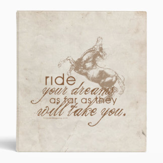 Ride Your Dreams Binders