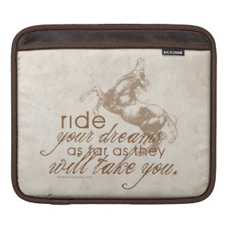 Ride Your Dreams Sleeves For iPads
