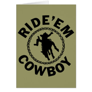 Ride'em Cowboy - Western Rodeo Card