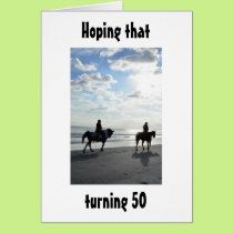 RIDERS-HOPE TURNING 50 IS A RIDE ON THE BEACH! CARD