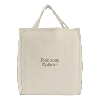 Ridiculous Optimist Embroidered Tote