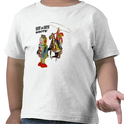 Ridin' and Ropin' ROBOTS! T Shirt