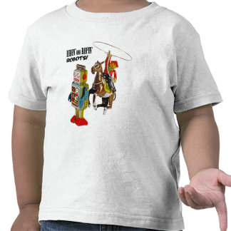 Ridin and Ropin ROBOTS T Shirt