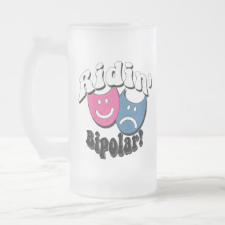 Ridin' Bipolar Frosted Glass Beer Mug