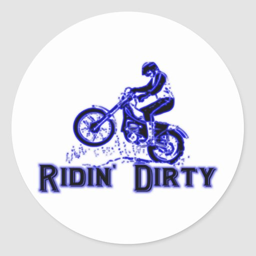 Ridin Dirty Dirt Bike Rider Classic Round Sticker