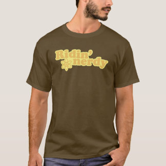Ridin' Nerdy T-Shirt