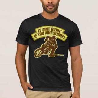Ridin' & Slidin' T-Shirt
