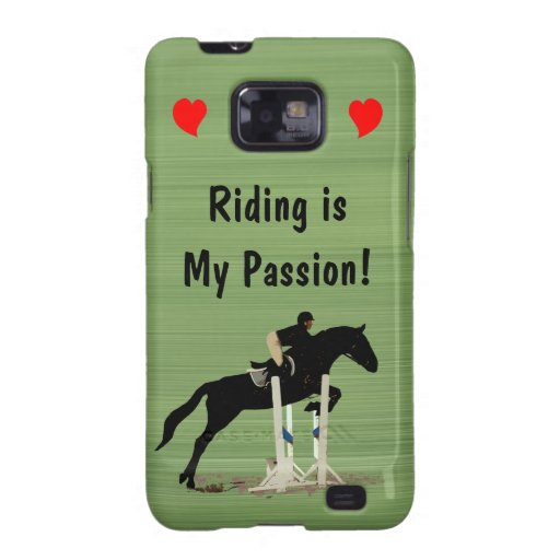 Riding is My Passion Horse Samsung Galaxy S2 Case