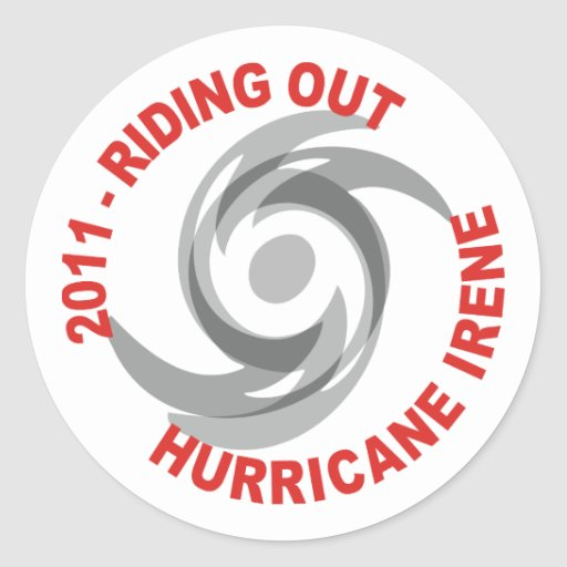 Riding Out Hurricane Irene 2011 Round Stickers