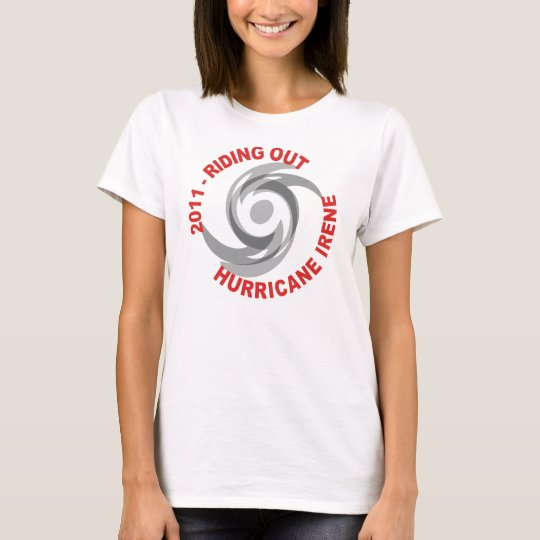 Riding Out Hurricane Irene 2011 T-Shirt