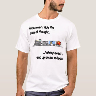 Riding the train of thought T-Shirt