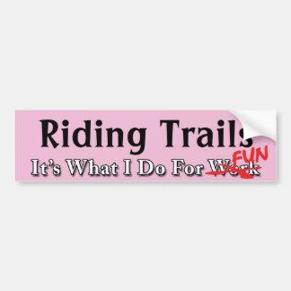 Riding Trails - What I Do For FUN Sticker