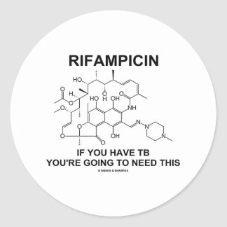 Rifampicin If You Have TB You're Going To Need Sticker