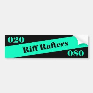 Riff Rafters Bumper Sticker