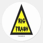Rig Trash, Oil Field Sticker, Danger Sign