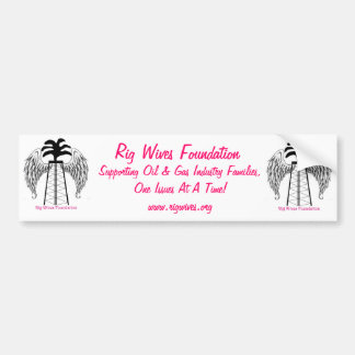 Rig Wives Foundation Bumper Stickers
