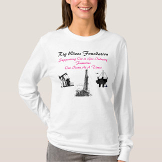 Rig Wives Foundation T-Shirt