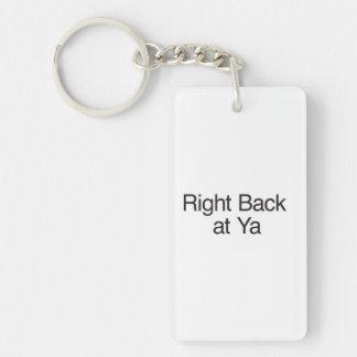 Right Back at Ya Acrylic Keychains