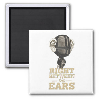 Right Between the Ears Mugs, Magnets, Etc. 2 Inch Square Magnet
