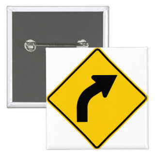 Right Curve Ahead Highway Sign Pinback Button