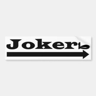 Right Jokers Car Bumper Sticker