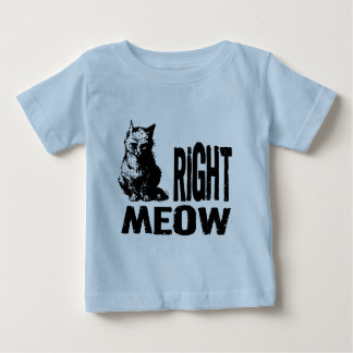 Right MEOW! Funny Evil Kitty Infant T-shirt