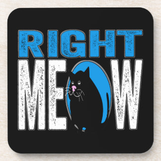 Right MEOW! Funny Kitty Cat Joke (Blue) Beverage Coaster