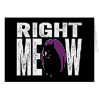Right MEOW! Funny Kitty Cat Language Card