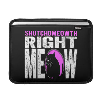 Right MEOW! Funny Kitty Cat Language MacBook Sleeves