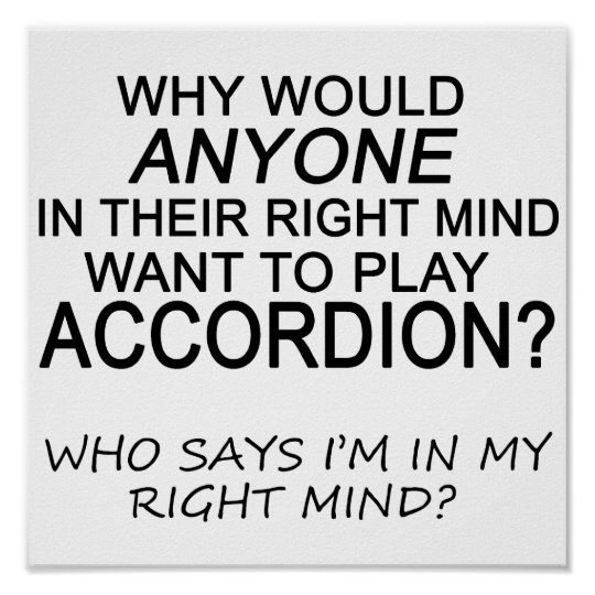 Right Mind Accordion Poster