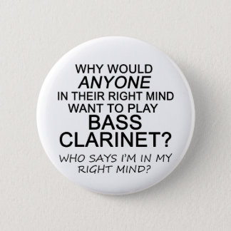 Right Mind Bass Clarinet Button