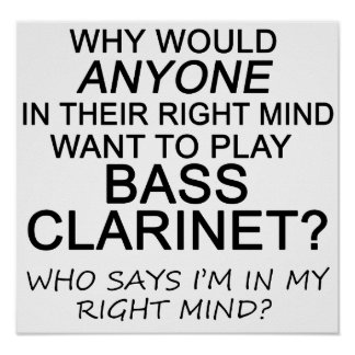 Right Mind Bass Clarinet Poster