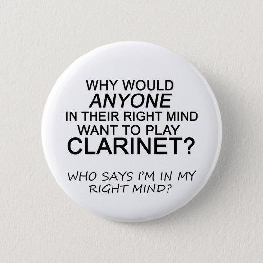 Right Mind Clarinet Pinback Button