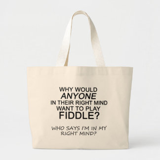Right Mind Fiddle Large Tote Bag