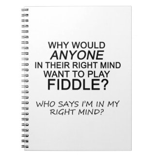 Right Mind Fiddle Spiral Note Book